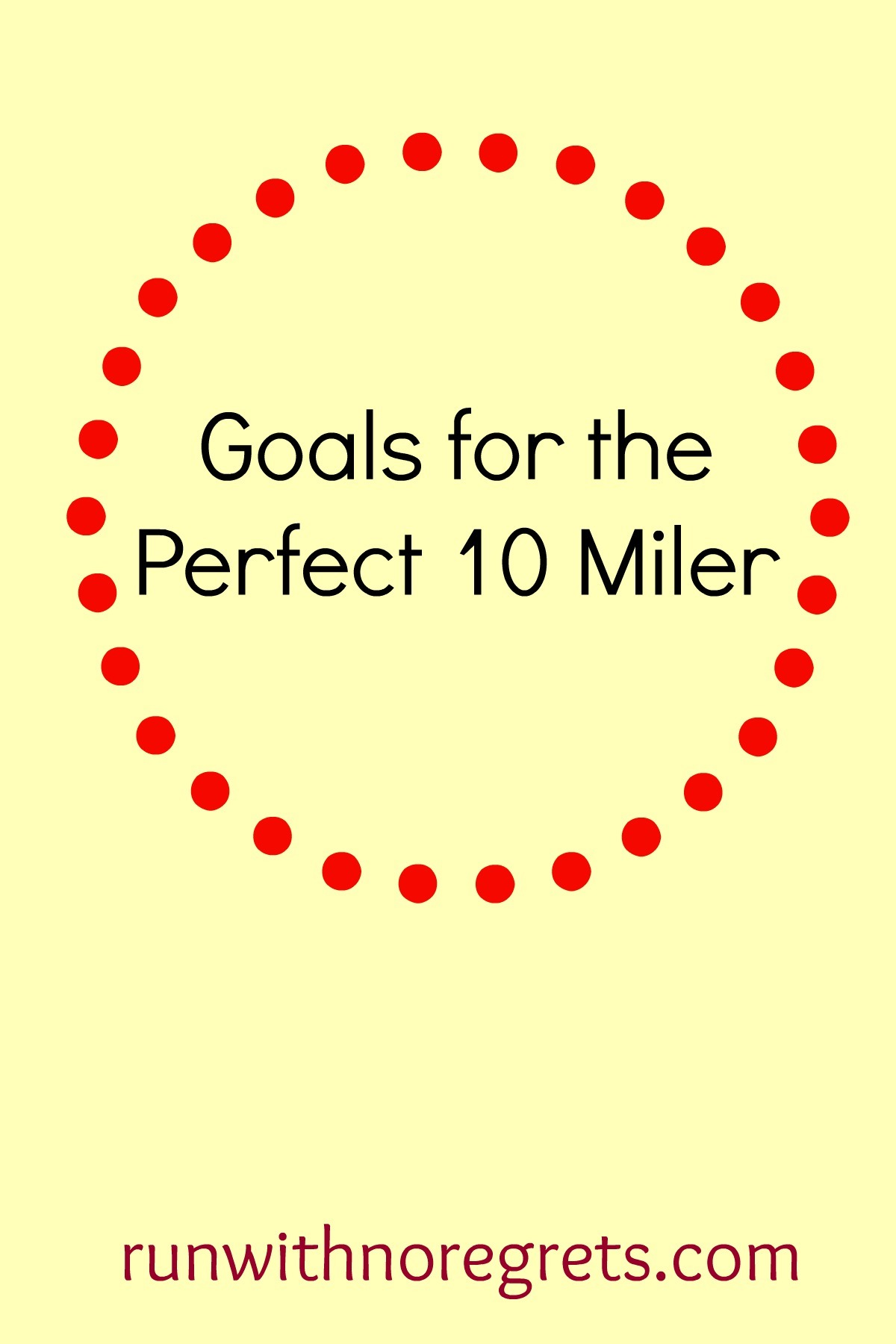 I'm sharing my goals for the Perfect 10 Miler taking place in Mercer County, NJ on October 23, 2016! Find more running adventures at runwithnoregrets.com!