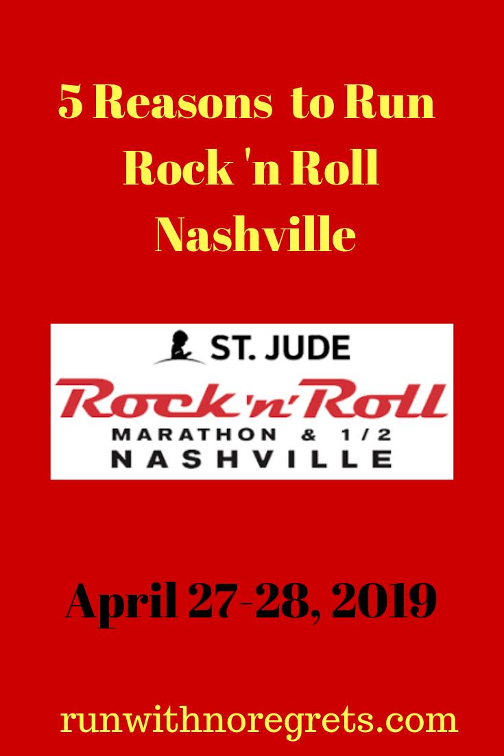5 Reasons to Run Rock 'n Roll Nashville – Run With No Regrets